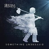 Play & Download Something Different by Sidewalk Prophets | Napster