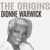 The Origins von Dionne Warwick
