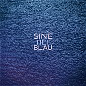 Play & Download Tiefblau by Sin e | Napster