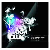 Play & Download Tarifa Sandfloor Club Vol. 4 by Various Artists | Napster