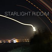 Play & Download Starlight Riddim by Various Artists | Napster