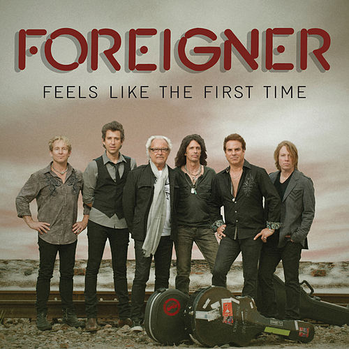 Play & Download Feels Like The First Time by Foreigner | Napster