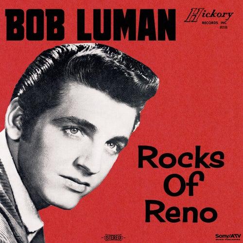 Play & Download Rocks of Reno by Bob Luman | Napster
