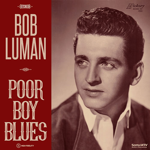 Play & Download Poor Boy Blues by Bob Luman | Napster