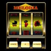 3 Kinds a Woman by La Melodia
