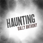 Play & Download Haunting by Sally Anthony (1) | Napster