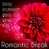Romantic Break - Sensuell Avslappnande Andlig Healing Musik med Lounge Piano Chillout Ljud by Restaurant Music Academy