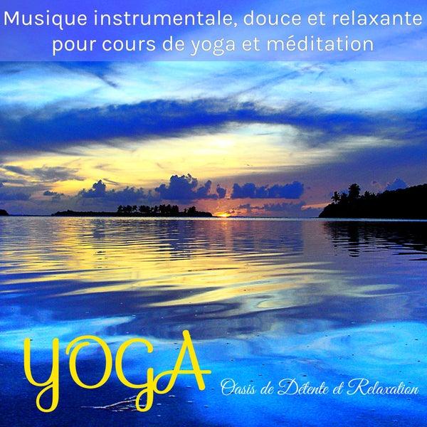 yoga musique instrumentale douce et relaxante de. Black Bedroom Furniture Sets. Home Design Ideas