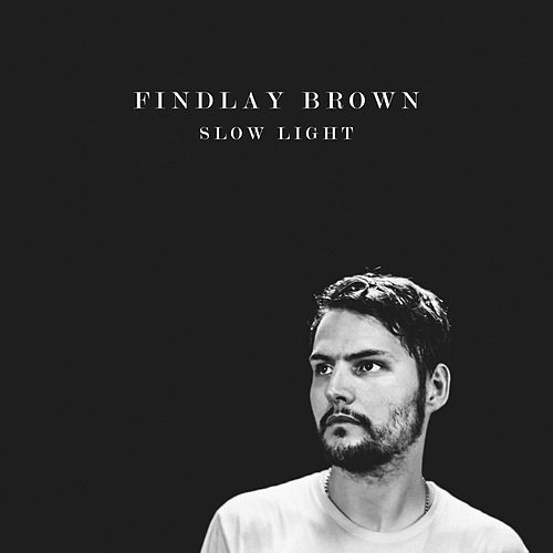 Slow Light by Findlay Brown