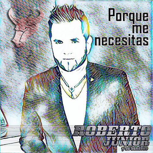 Play & Download Porque Me Necesitas by Roberto Junior | Napster
