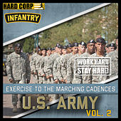 Exercise to the Marching Cadences U.S. Army Infantry, Vol. 2 by The U.S. Army Infantry