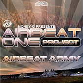 Play & Download Airbeat Army by Airbeat One Project | Napster