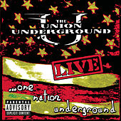 Play & Download Live: One Nation Underground by Union Underground | Napster