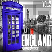 Play & Download Made in England, Vol. 2 - Best of Dance Music by Various Artists | Napster