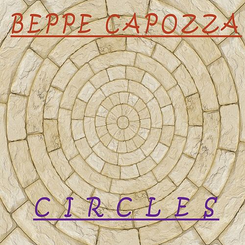 Play & Download Circles by Beppe Capozza | Napster