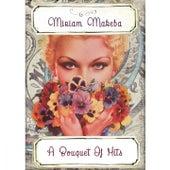 A Bouquet Of Hits von Miriam Makeba