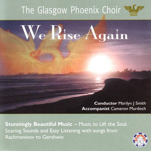 We Rise Again by Glasgow Phoenix Choir