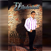 Play & Download De la Mano del Pueblo by Andariego | Napster