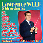 Play & Download Selection of Dance Hits Vol. 2 by Lawrence Welk | Napster