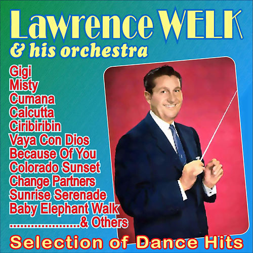 Selection of Dance Hits Vol. 2 by Lawrence Welk