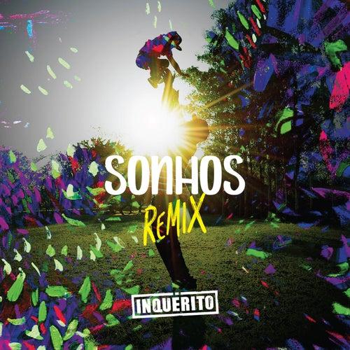 Sonhos (Remix) de Inquérito