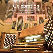 Play & Download Celebration: 25 Years of the Albert Schweitzer Memorial Organ by Alan Morrison | Napster