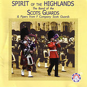 Spirit of the Highlands by Royal Scots Dragoon Guards...