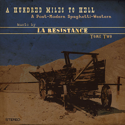 Play & Download A Hundred Miles to Hell, Tome Two by Resistance | Napster