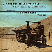 Play & Download A Hundred Miles to Hell, Tome One by Resistance | Napster