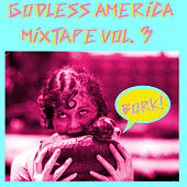 Godless America Mixtape, Vol. 3 by Various Artists