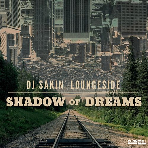 Play & Download Shadow of Dreams by DJ Sakin | Napster