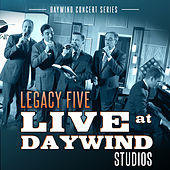 Play & Download Live at Daywind Studios: Legacy Five by Legacy Five | Napster