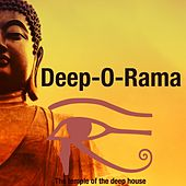 Deep-O-Rama (The Temple of Deep House) by Various Artists