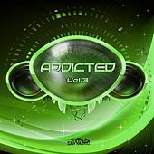 Play & Download Addicted, Vol. 3 by Various Artists | Napster