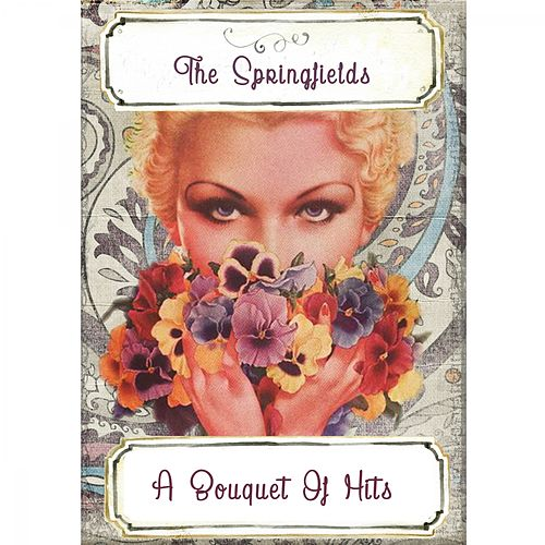 A Bouquet Of Hits by Springfields