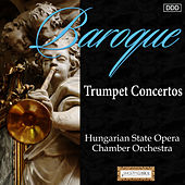 Play & Download Baroque Trumpet Concertos by Ede Inhoff | Napster