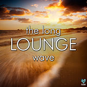 Play & Download The Long Lounge Wave by Various Artists | Napster