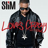 Love's Crazy by Slim