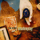 Shadowplay by Tim Story
