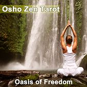 Play & Download Oasis of Freedom by Osho Zen Tarot | Napster