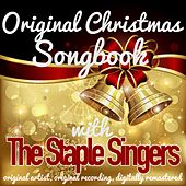 Original Christmas Songbook (Original Artist, Original Recordings, Digitally Remastered) von The Staple Singers