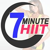 7 Minute Hiit Workout (140 Bpm) (The Best Music for Aerobics, Pumpin' Cardio Power, Plyo, Exercise, Steps, Barré, Routine, Curves, Sculpting, Abs, Butt, Lean, Twerk, Slim Down Fitness Workout) by Various Artists