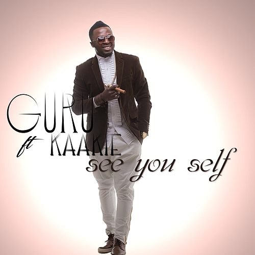 Play & Download See You Self (feat. Kaakie) by Guru | Napster