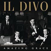 Play & Download Amazing Grace by Il Divo | Napster