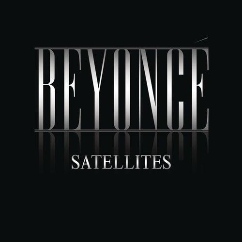 Satellites by Beyoncé