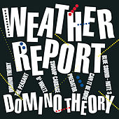 Play & Download Domino Theory by Weather Report | Napster