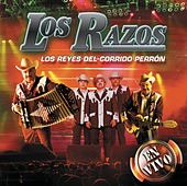 Los Reyes Del Corrido Perrón - En Vivo by Los Razos