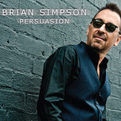 Play & Download Persuasion by Brian Simpson | Napster