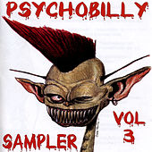 Play & Download Psychobilly Sampler Vol. 3 by Various Artists | Napster