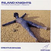 Play & Download Creative Spaces by The Inland Knights | Napster